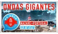 ONDAS GIGANTES | NAZARÉ, PORTUGAL | EP. #16º
