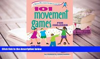 Read Online  101 Movement Games for Children: Fun and Learning with Playful Moving (SmartFun