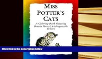 Audiobook  Miss Potters Cats: A Coloring Book featuring Beatrix Potters Unforgettable Felines