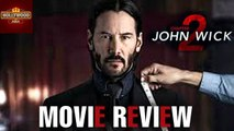 John Wick 2 Movie Review | Keanu Reeves | Ruby Rose | Hollywood Asia