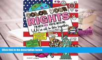 Download [PDF]  Color Your Rights: (I m With Her, You re With Me, We re All in This Together): An