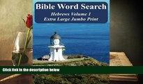 Download [PDF]  Bible Word Search Hebrews Volume 1: King James Version Extra Large Jumbo Print