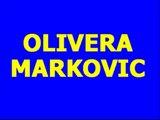 Olivera Markovic - Dodji dodji