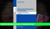 PDF [DOWNLOAD] Automated Deduction in Geometry: 6th International Workshop, ADG 2006, Pontevedra,