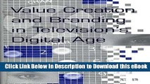 [Get] Value Creation and Branding in Television s Digital Age Popular Online