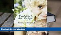 Kindle eBooks  Invitation to the Life Span 3e   LaunchPad for Invitation to the Life Span 3e (Six