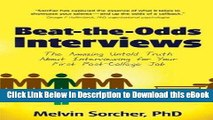 EPUB Download Beat-the-Odds Interviews: The Amazing Untold Truth About Interviewing for Your First
