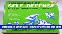 FREE [DOWNLOAD] Handbook of self-defense for law enforcement officers;: Law enforcement officers