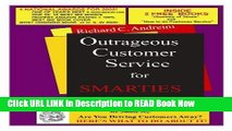 [Best] Outrageous Customer Service for Smarties (Mr. Smarties Series, 1) Free Books