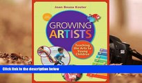 PDF [DOWNLOAD] Growing Artists: Teaching the Arts to Young Children Joan Bouza Koster Full Book