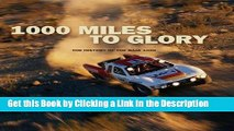BEST PDF 1000 Miles to Glory: The History of the Baja 1000 BEST PDF