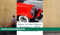 Read Online  Days of our Glory alex Lucas Full Book