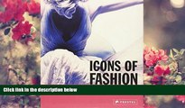 Read Online  Icons of Fashion: The 20th Century (Prestel s Icons) Gerda Buxbaum Full Book