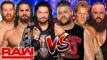Roman Reigns, Seth Rollins & Sami Zayn Vs Kevin Owens, Chris Jericho & Braun
