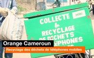 Orange Cameroun - Recyclage des déchets de téléphones mobiles