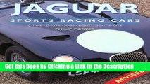 BEST PDF Jaguar Sports Racing Cars: C-Type, D-Type, XKSS, Conpetition E-Type [DOWNLOAD] ONLINE