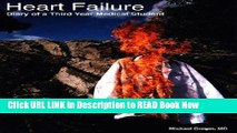 eBook Download Heart Failure: Diary of a Third Year Medical Student Full eBook