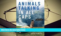 PDF  Animals Talking in All Caps: It s Just What It Sounds Like Trial Ebook