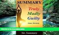 PDF  Summary - Truly Madly Guilty: Book by Liane Moriarty - A Chapter by Chapter Summary (Truly