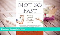 PDF [Download] Not So Fast: Parenting Your Teen Through the Dangers of Driving [Download] Online