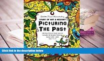 Epub  Picturing the Past - Charlotte Mason Homeschooling: Study of Art   History - 180 Day Picture