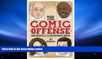 Read Online The Comic Offense from Vaudeville to Contemporary Comedy: Larry David, Tina Fey,
