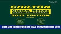 DOWNLOAD EBOOK Chilton 2012 General Motors Service Manuals (3 Volumes) (Chilton General Motors