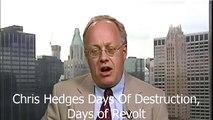 Chris Hedges Days Of Destruction, Days of Revolt
