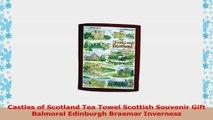 Castles of Scotland Tea Towel Scottish Souvenir Gift Balmoral Edinburgh Braemar Inverness 5ff2f50f