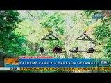 Unang Hirit: Extreme family and barkada getaway sa Subic, Zambales