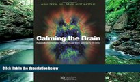 Audiobook  Calming the Brain: Benzodiazepines and Related Drugs from Laboratory to Clinic Adam