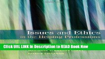 Best PDF Issues and Ethics in the Helping Professions, 8th Edition (SAB 240 Substance Abuse Issues