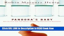 Best PDF Pandora s Baby: How the First Test Tube Babies Sparked the Reproductive Revolution PDF