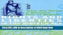 eBook Download Rights and Liberties in the Biotech Age: Why We Need a Genetic Bill of Rights Full