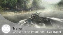 Trailer - Ghost Recon Wildlands (Pub en Images de Synthèse / CGI)