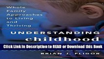Books Understanding Childhood Hearing Loss: Whole Family Approaches to Living and Thriving (Whole