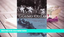 Audiobook  Going Coed: Women s Experiences in Formerly Men s Colleges and Universities, 1950-2000