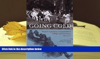 PDF Going Coed: Women s Experiences in Formerly Men s Colleges and Universities, 1950-2000 For