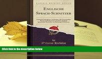 PDF  Englische Sprach-Schnitzer: Gebrauch Lacherlicher, Anstosziger, Oft Unanstandiger Worte Und