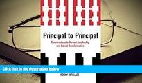 PDF Principal to Principal: Conversations in Servant Leadership and School Transformation Trial