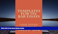 Read Online Templates For 75% Bar Essays: Create  the 75% essay even on the fly Value Bar For Kindle