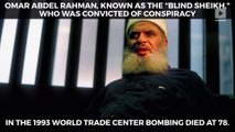 'Blind sheikh' convicted in 1993 World Trade bombing dies
