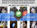 CALL 0819 1323 1946 (XL)Pelatihan Pemasaran Online