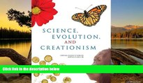 BEST PDF  Science, Evolution, and Creationism National Academy of Sciences  Trial Ebook