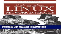 [Download] Understanding Linux Network Internals: Guided Tour to Networking on Linux Read Online