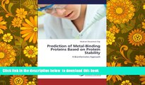 PDF [DOWNLOAD] Prediction of Metal-Binding Proteins Based on Protein Stability: A Bioinformatics
