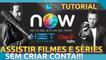 Como assistir NET NOW ONLINE GRATUITA SEM CRIAR CONTA!