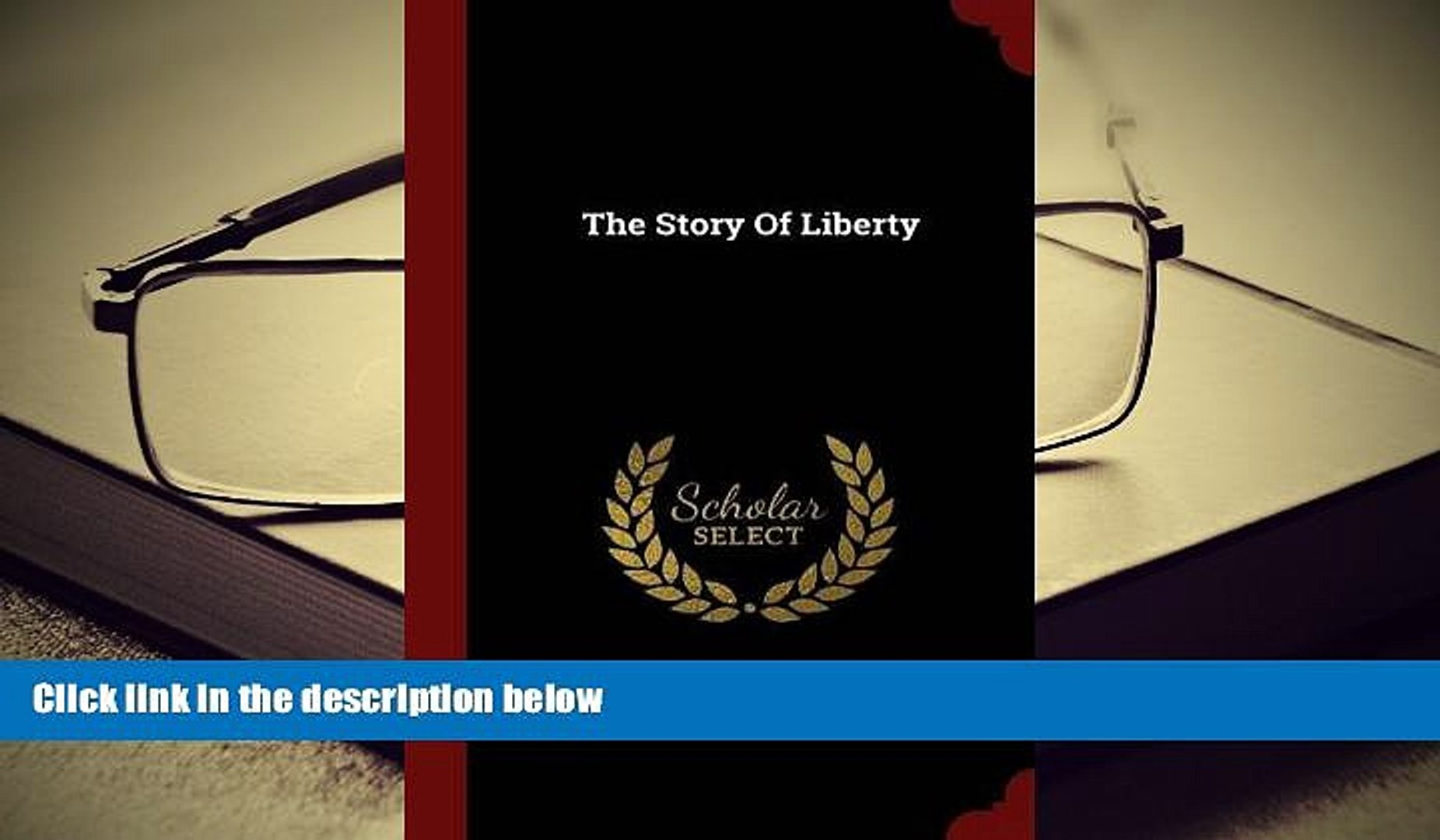 BEST PDF  The Story Of Liberty Charles Carleton Coffin  Pre Order