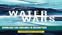 DOWNLOAD EBOOK Water Wars: Privatization, Pollution, and Profit Full Book