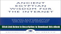 eBook Free Ancient Egyptian Wisdom for the Internet: Ancient Egyptian Justice and Ancient Roman